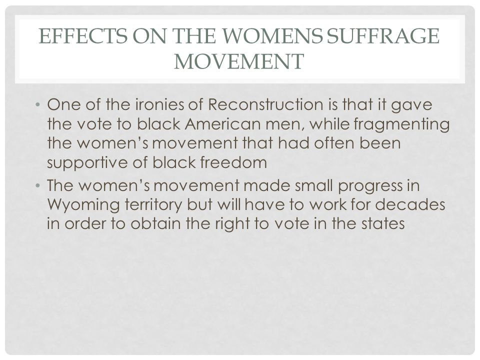 Effects on the womens suffrage movement