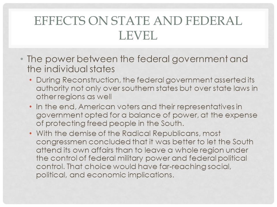 Effects on state and federal level
