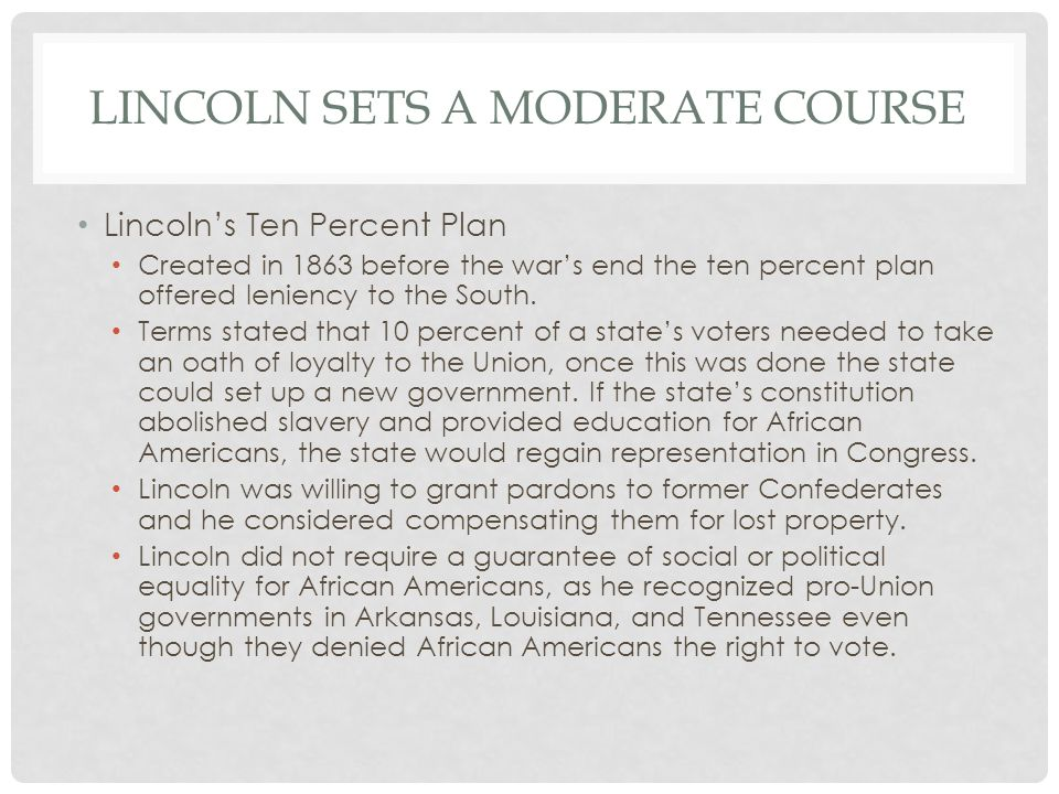 Lincoln sets a moderate course