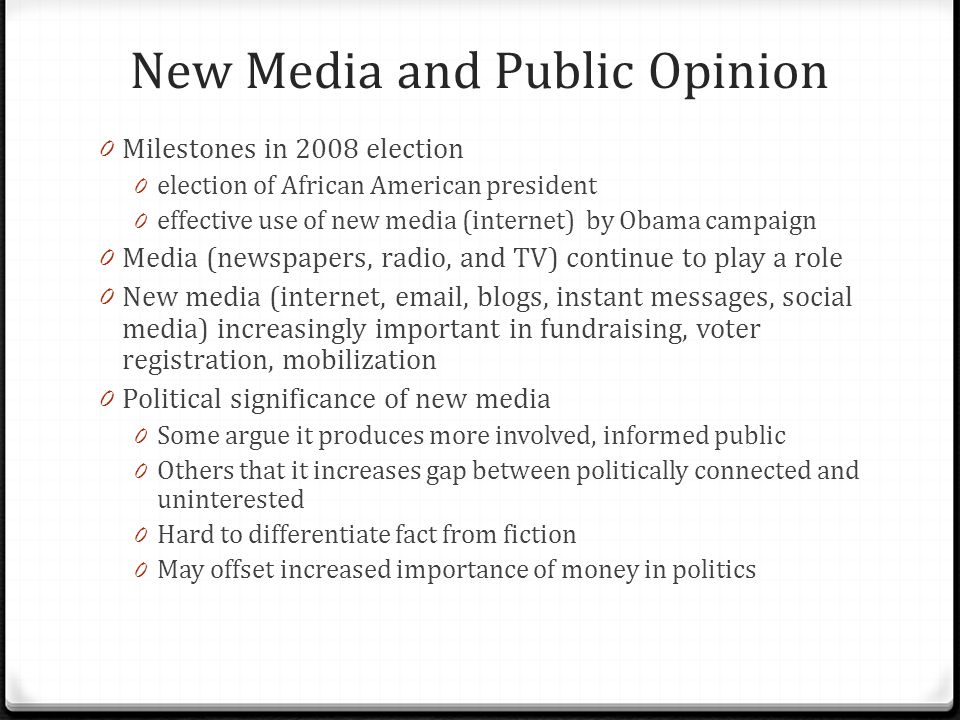 New Media and Public Opinion