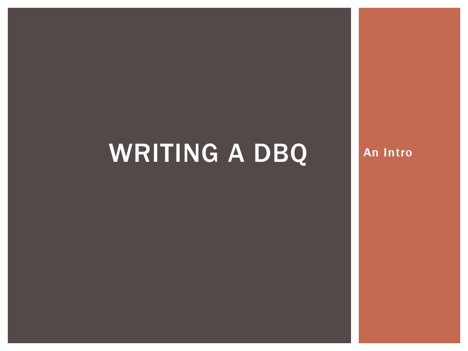 Writing a DBQ An Intro