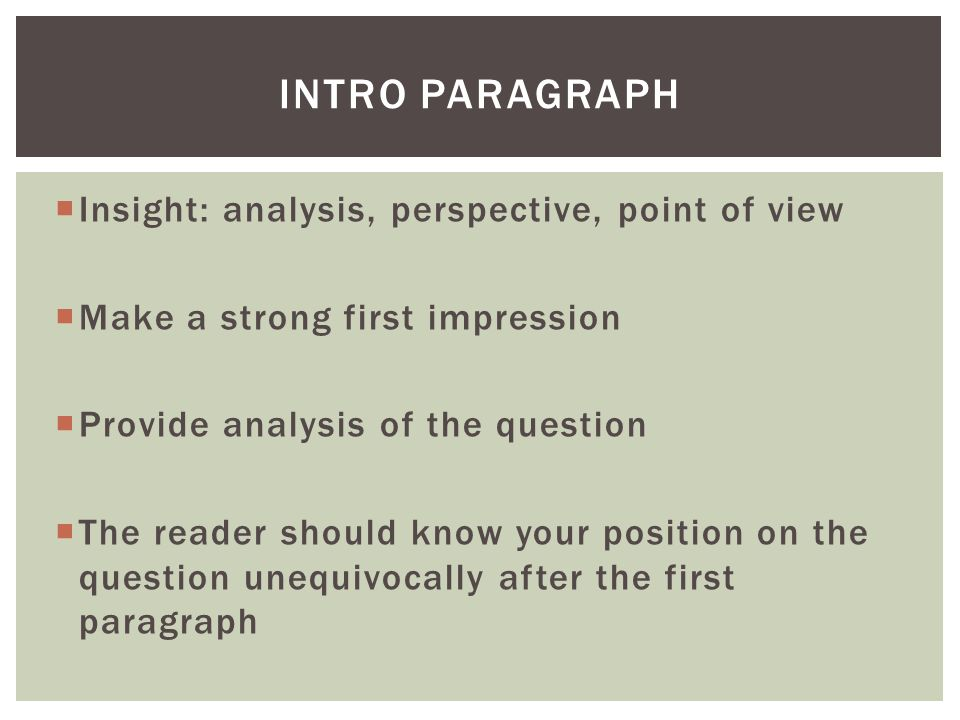 Intro Paragraph Insight: analysis, perspective, point of view