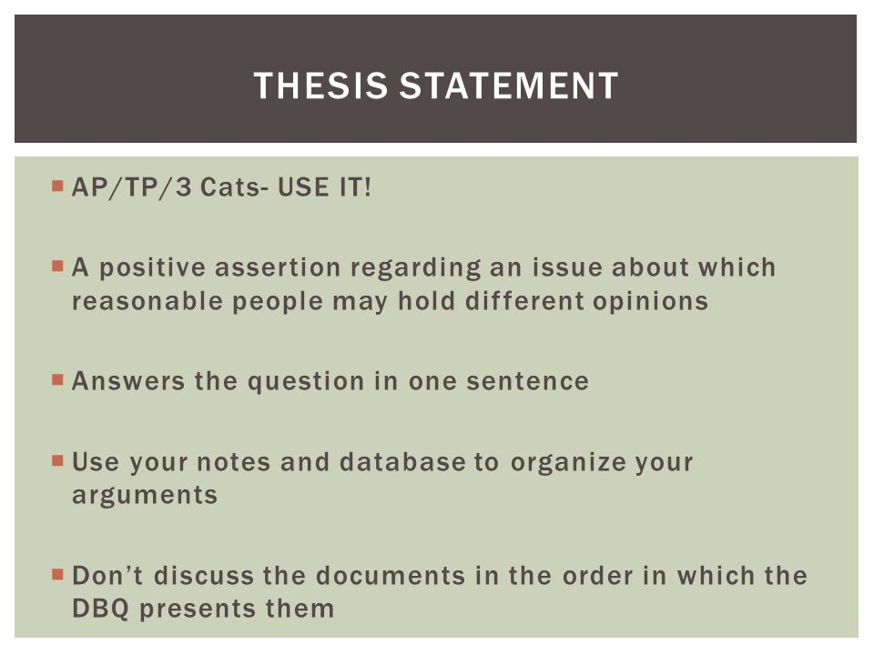Thesis Statement AP/TP/3 Cats- USE IT!
