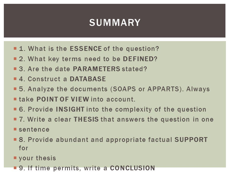 Summary 1. What is the ESSENCE of the question