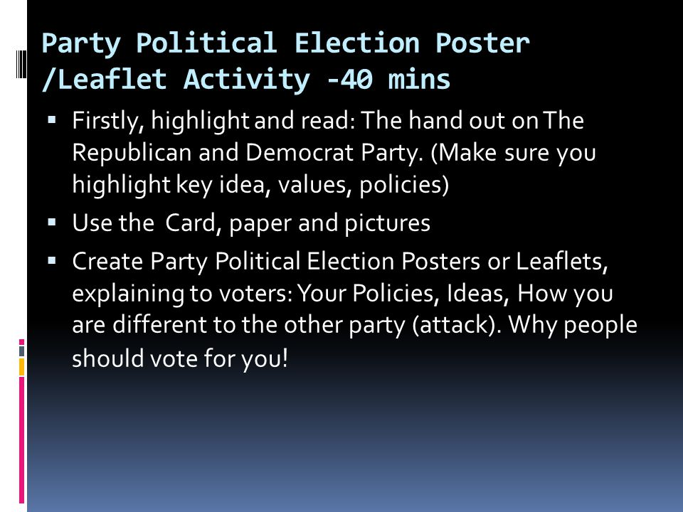 Party Political Election Poster /Leaflet Activity -40 mins