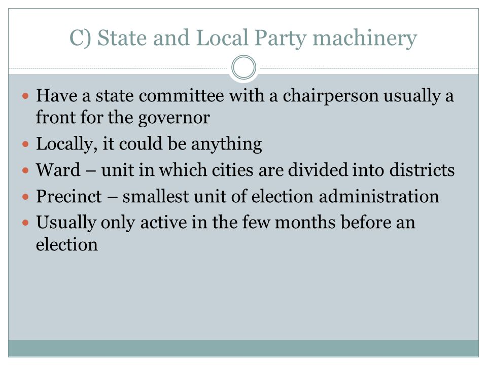 C) State and Local Party machinery