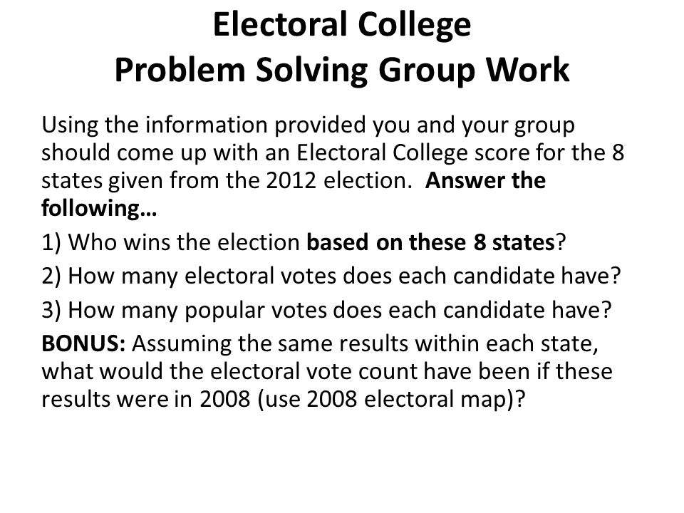 Electoral College Problem Solving Group Work