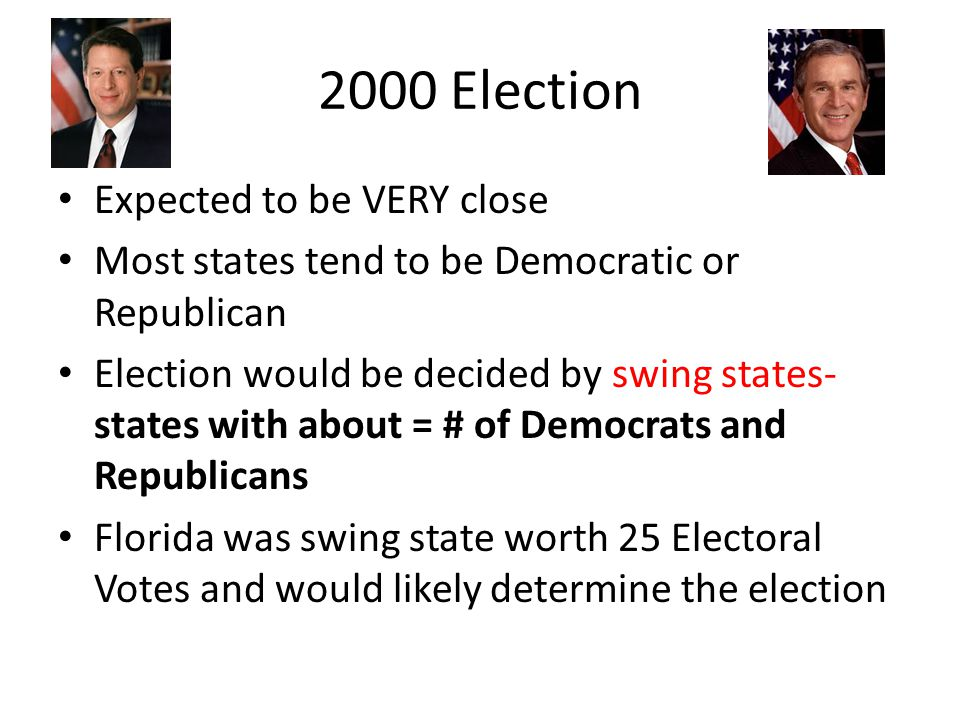 2000 Election Expected to be VERY close