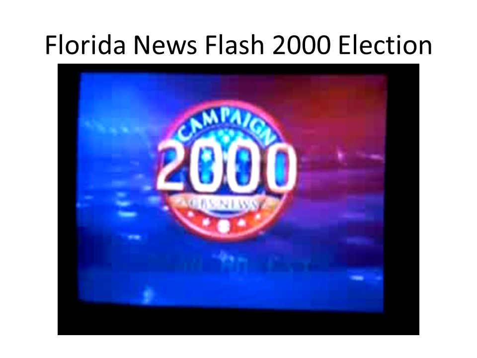 Florida News Flash 2000 Election