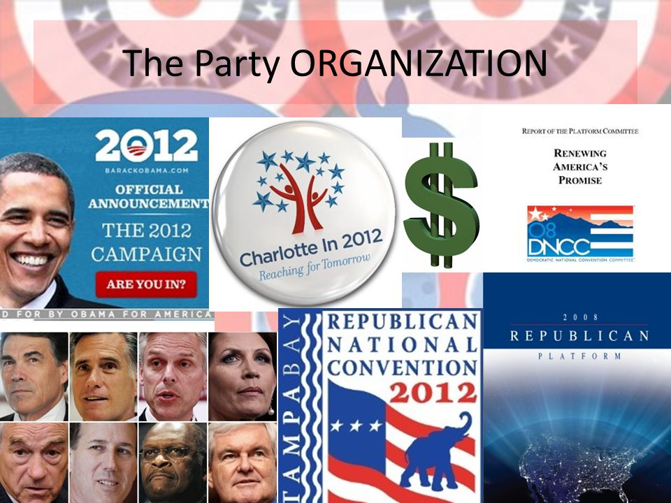 The Party ORGANIZATION