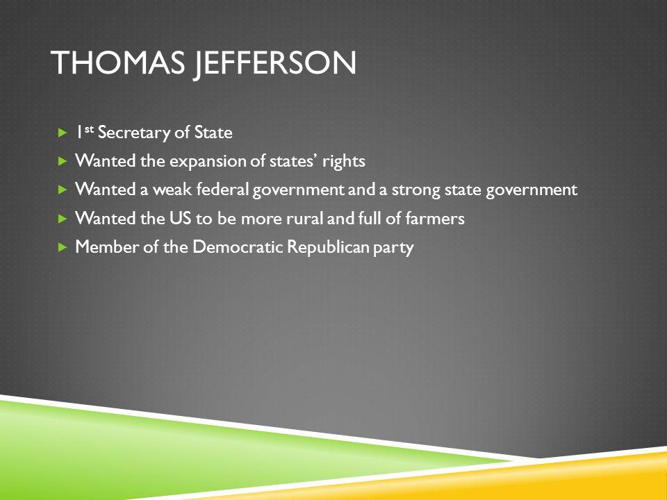 Thomas Jefferson 1st Secretary of State