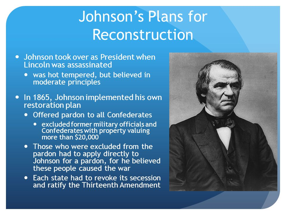 Johnson's Plans for Reconstruction
