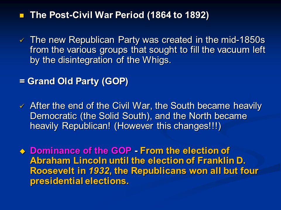 The Post-Civil War Period (1864 to 1892)