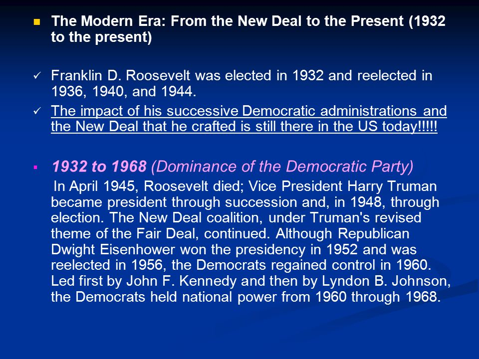 1932 to 1968 (Dominance of the Democratic Party)