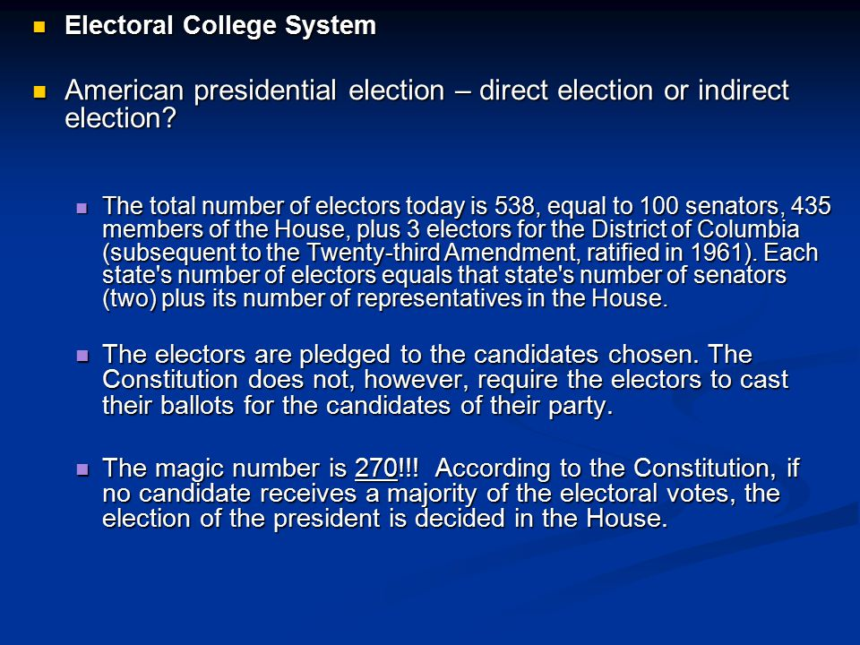 American presidential election – direct election or indirect election