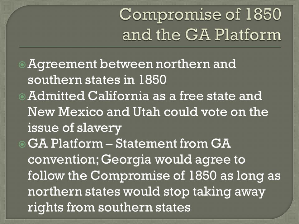 Compromise of 1850 and the GA Platform
