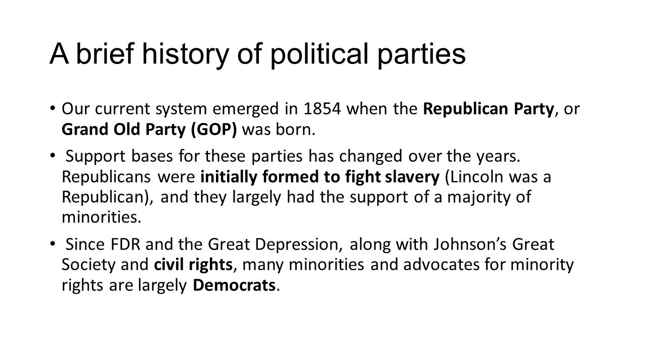 A brief history of political parties