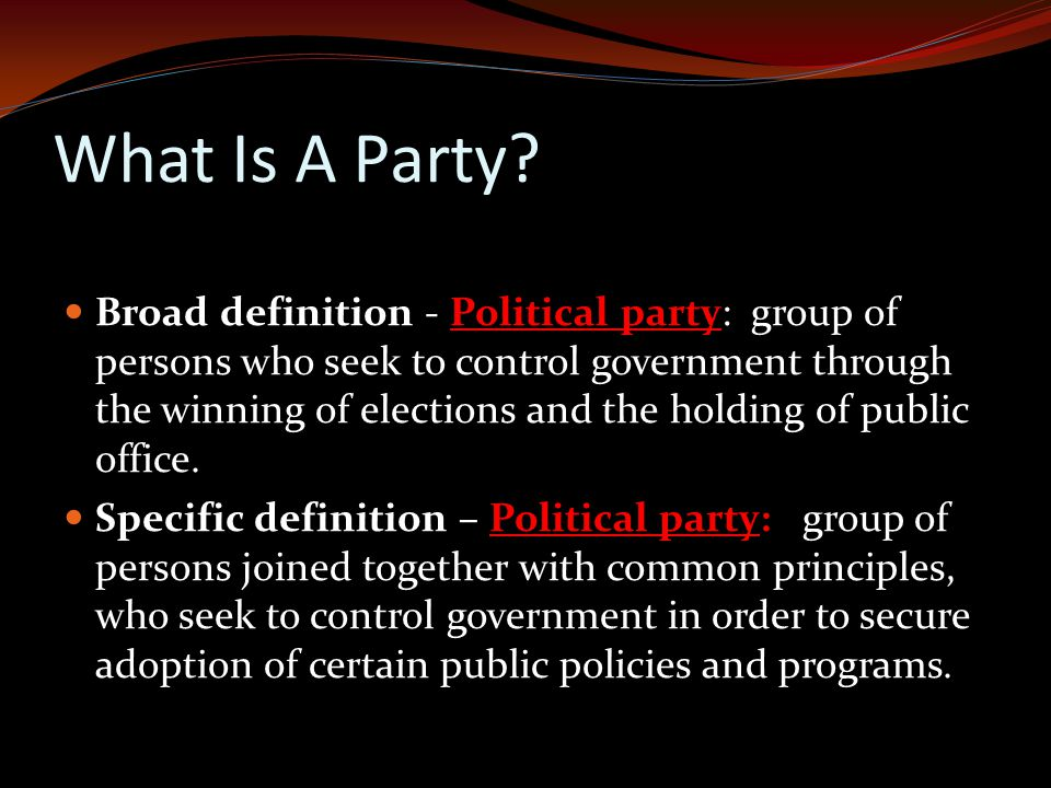 What Is A Party