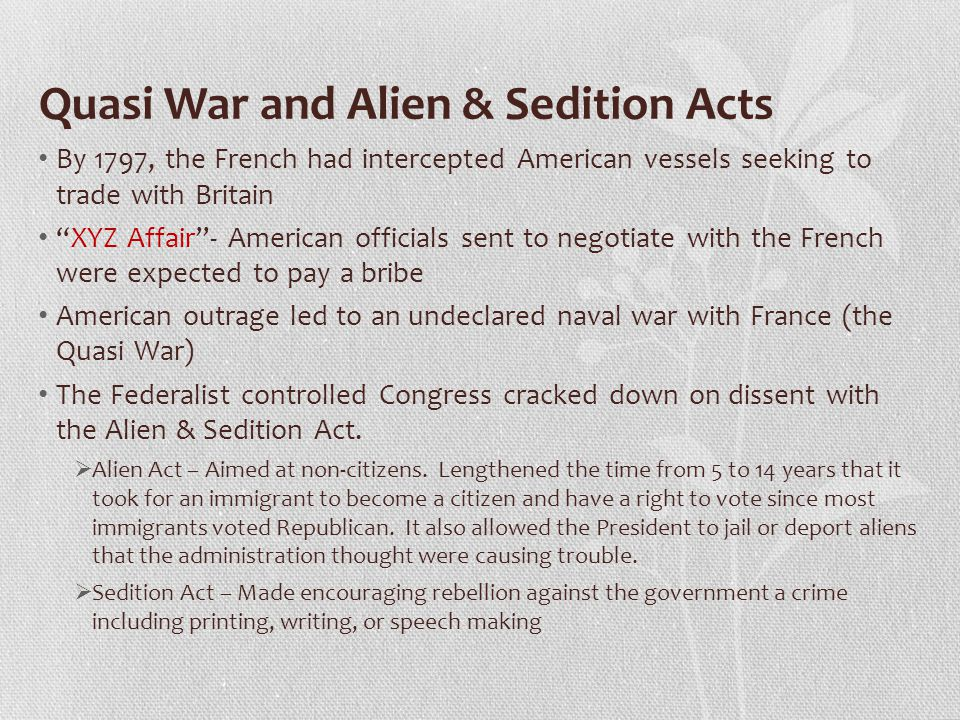 Quasi War and Alien & Sedition Acts