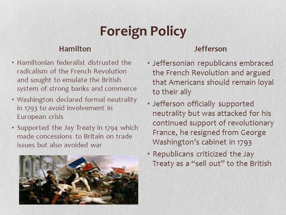 Foreign Policy Hamilton Jefferson