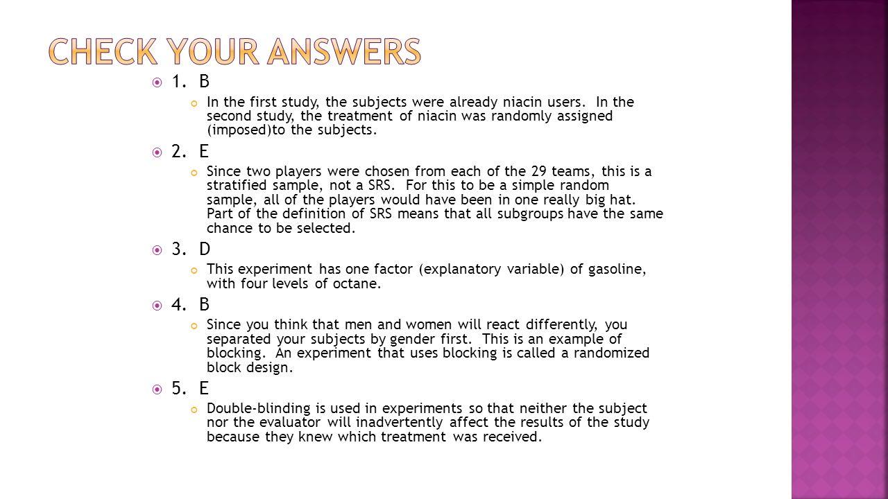 CHECK YOUR ANSWERS 1. B 2. E 3. D 4. B 5. E