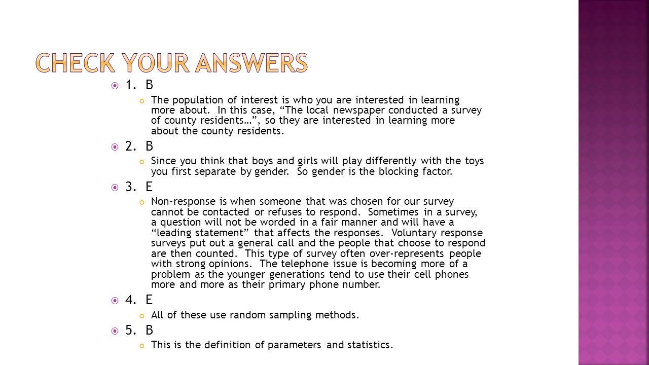 Check your answers 1. B 2. B 3. E 4. E 5. B