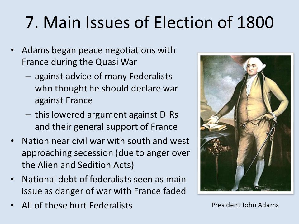 7. Main Issues of Election of 1800