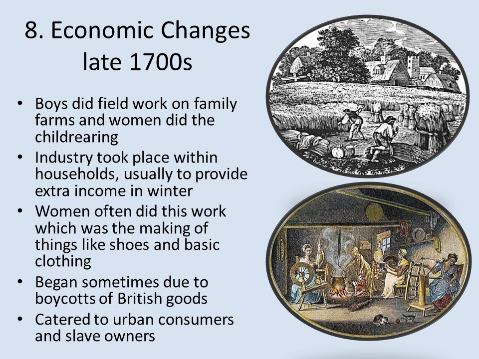 8. Economic Changes late 1700s