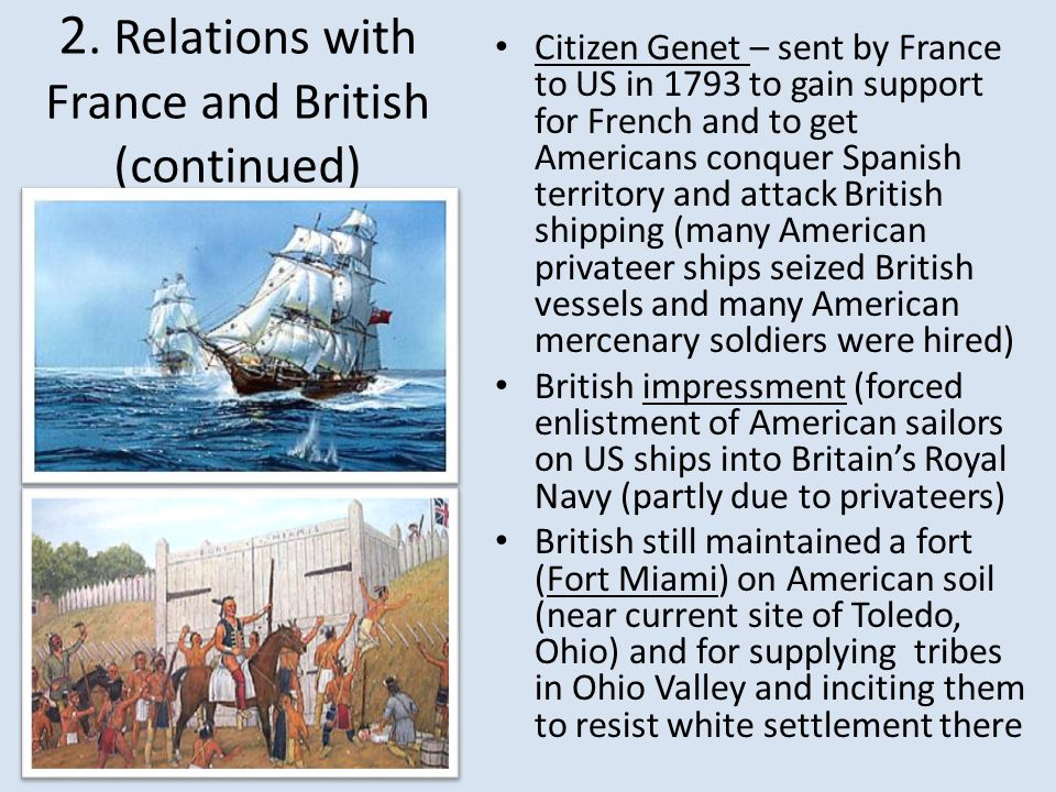 2. Relations with France and British (continued)