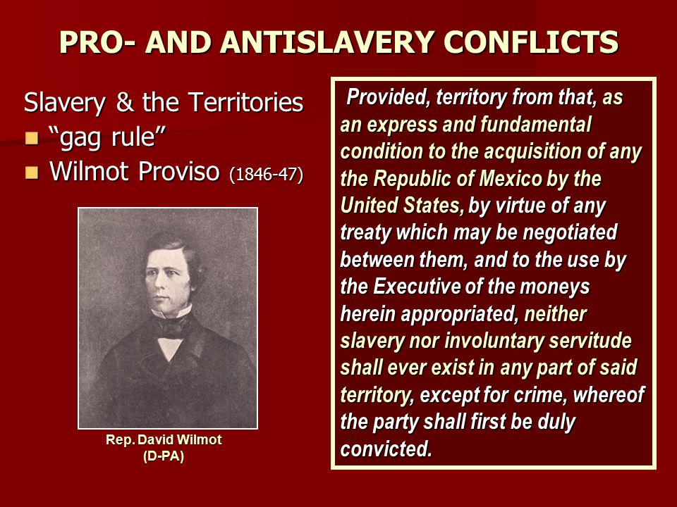 PRO- AND ANTISLAVERY CONFLICTS