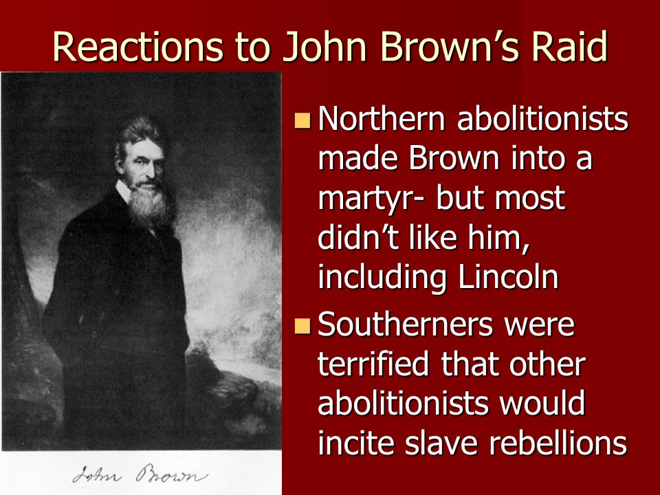 Reactions to John Brown's Raid