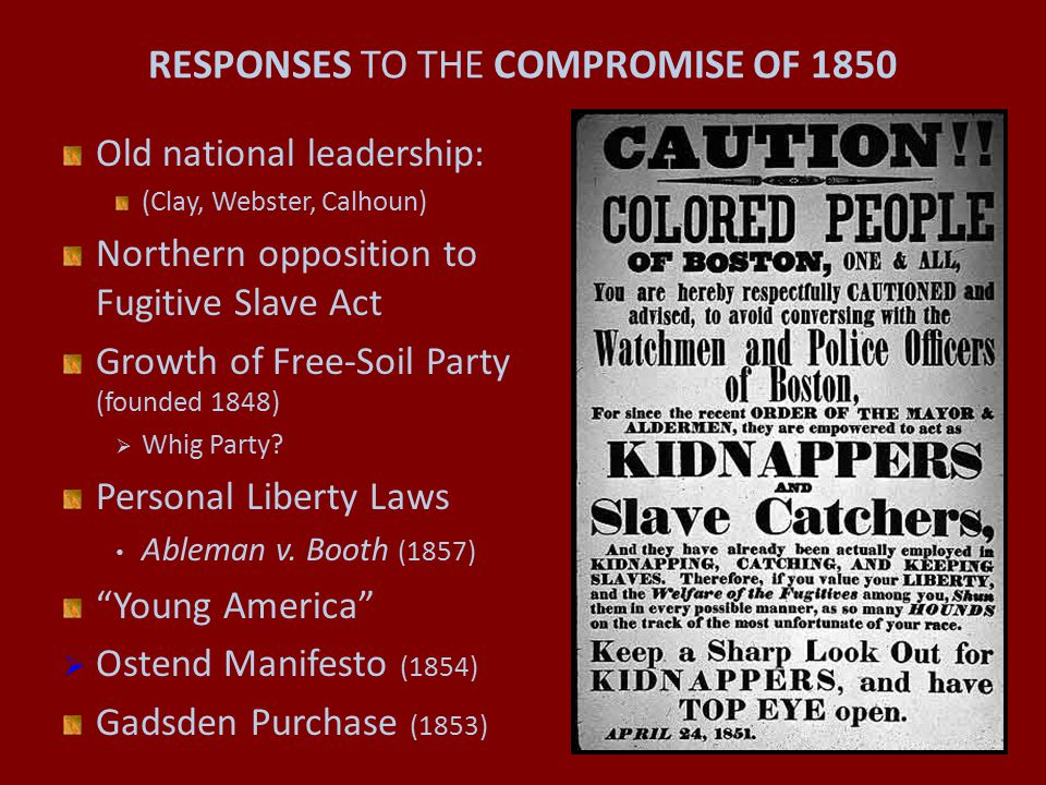 RESPONSES TO THE COMPROMISE OF 1850