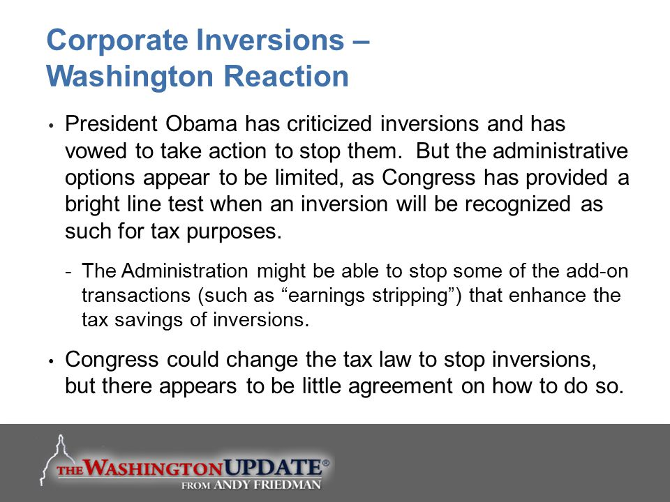 Corporate Inversions – Washington Reaction
