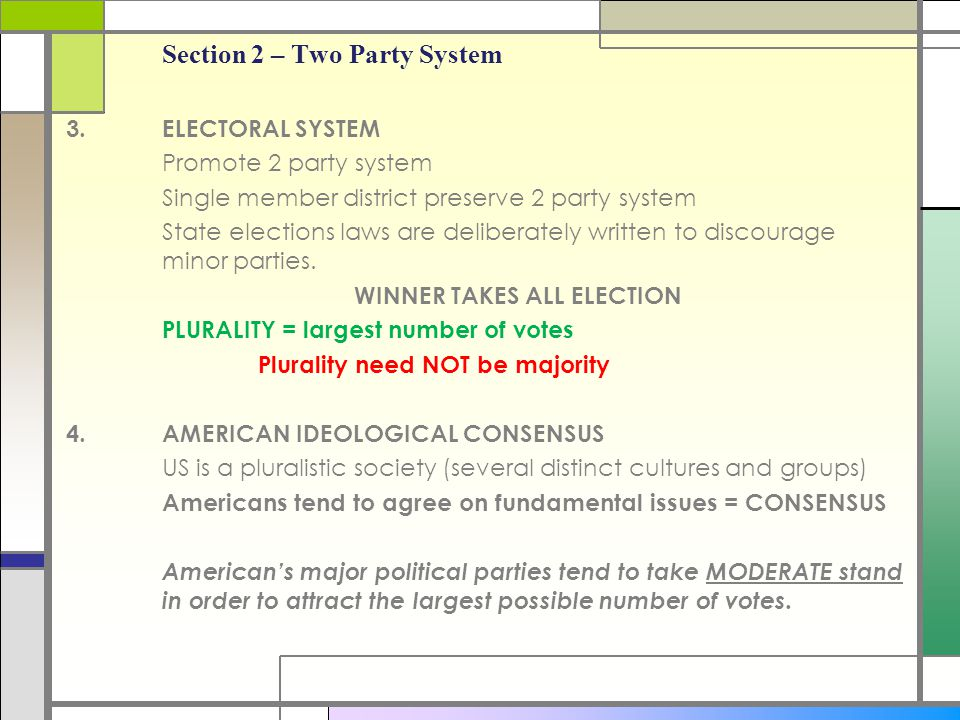 Section 2 – Two Party System