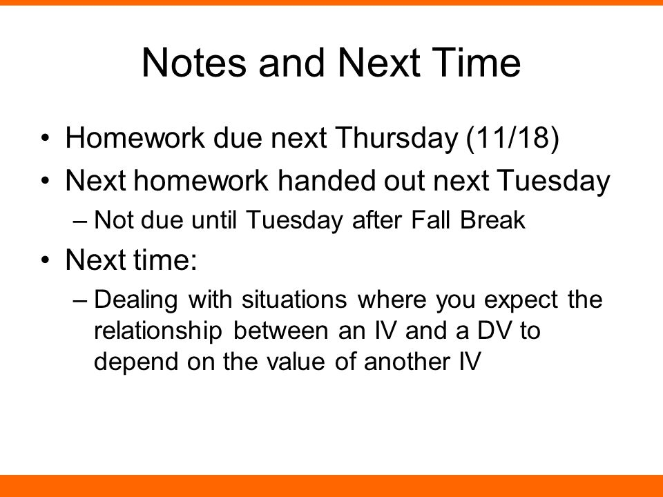 Notes and Next Time Homework due next Thursday (11/18)