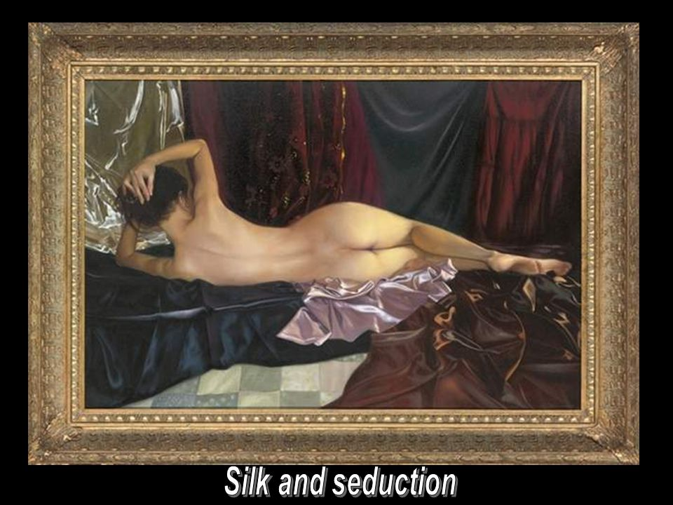Silk and seduction