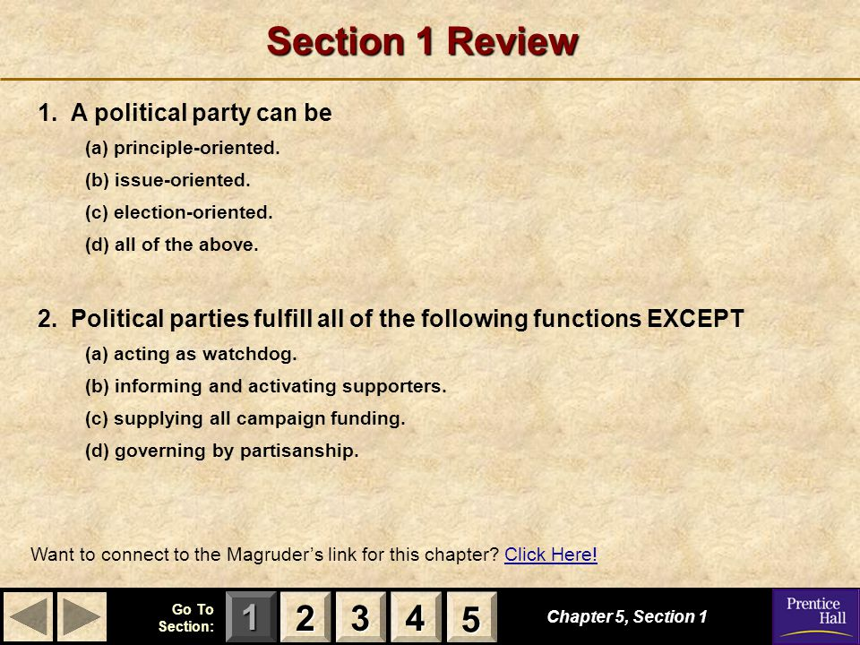 Section 1 Review 2 3 4 5 1. A political party can be
