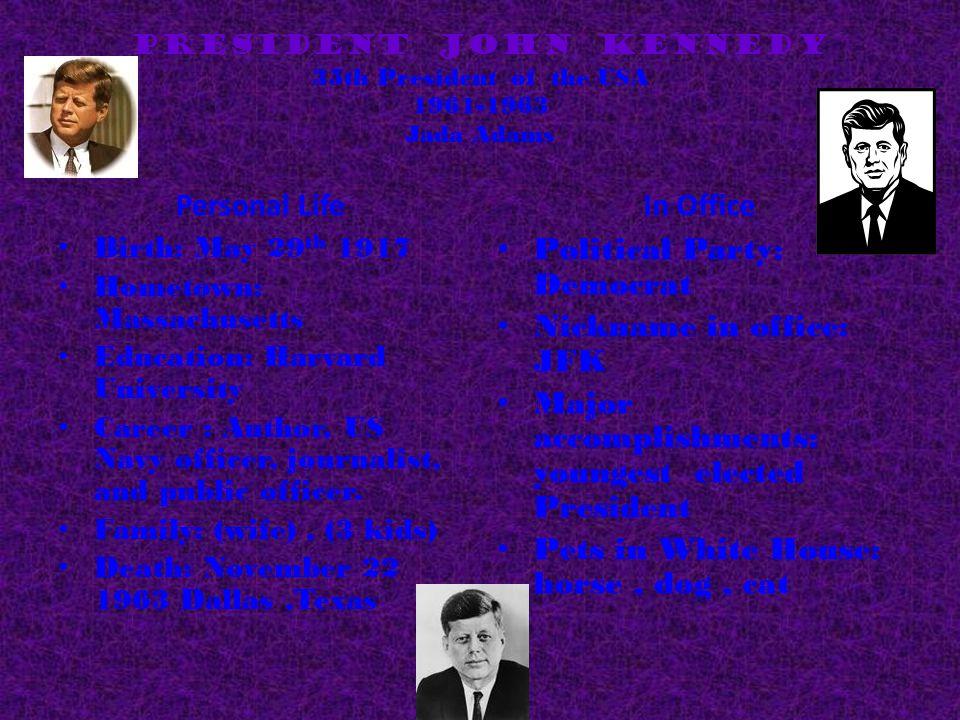 President John Kennedy 35th President of the USA 1961-1963 Jada Adams