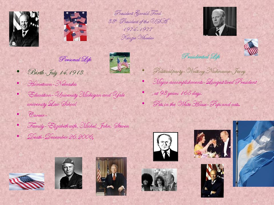 Birth-July 14,1913 Presidential Life Personal Life
