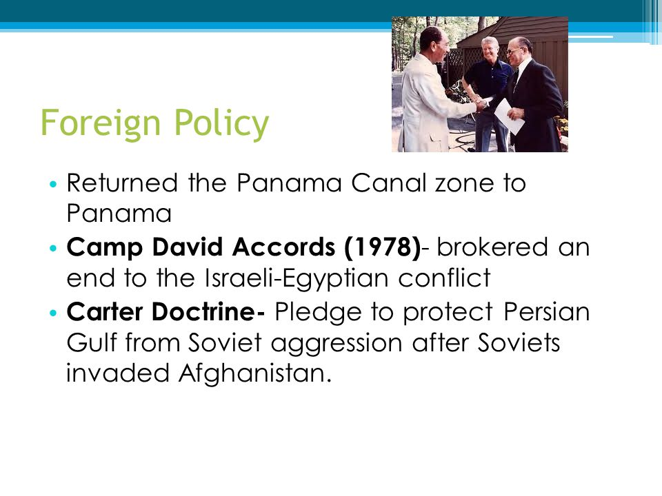 Foreign Policy Returned the Panama Canal zone to Panama