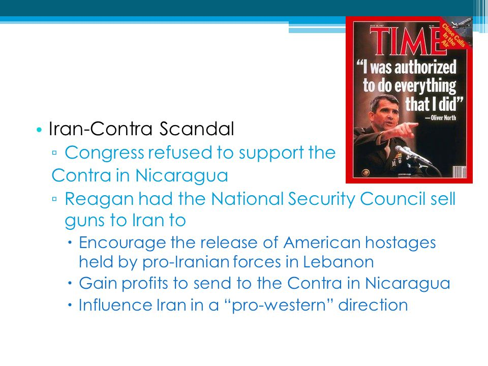 Iran-Contra Scandal Congress refused to support the