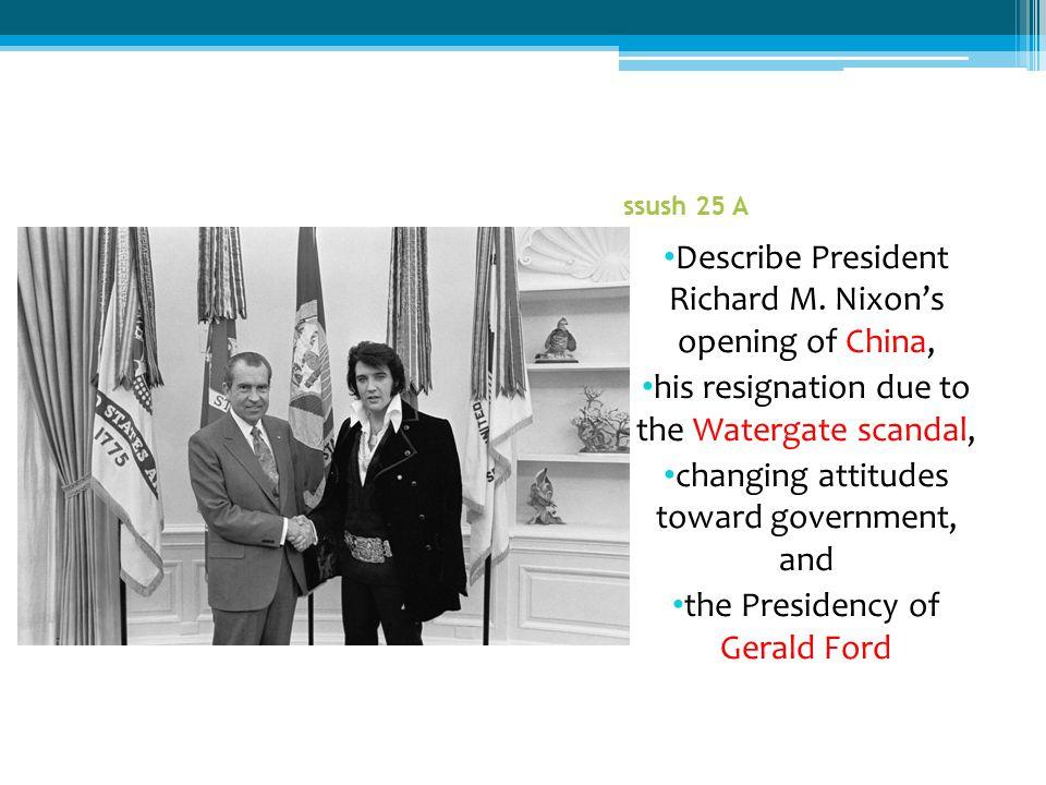 Describe President Richard M. Nixon's opening of China,