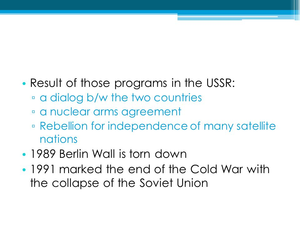 Result of those programs in the USSR: