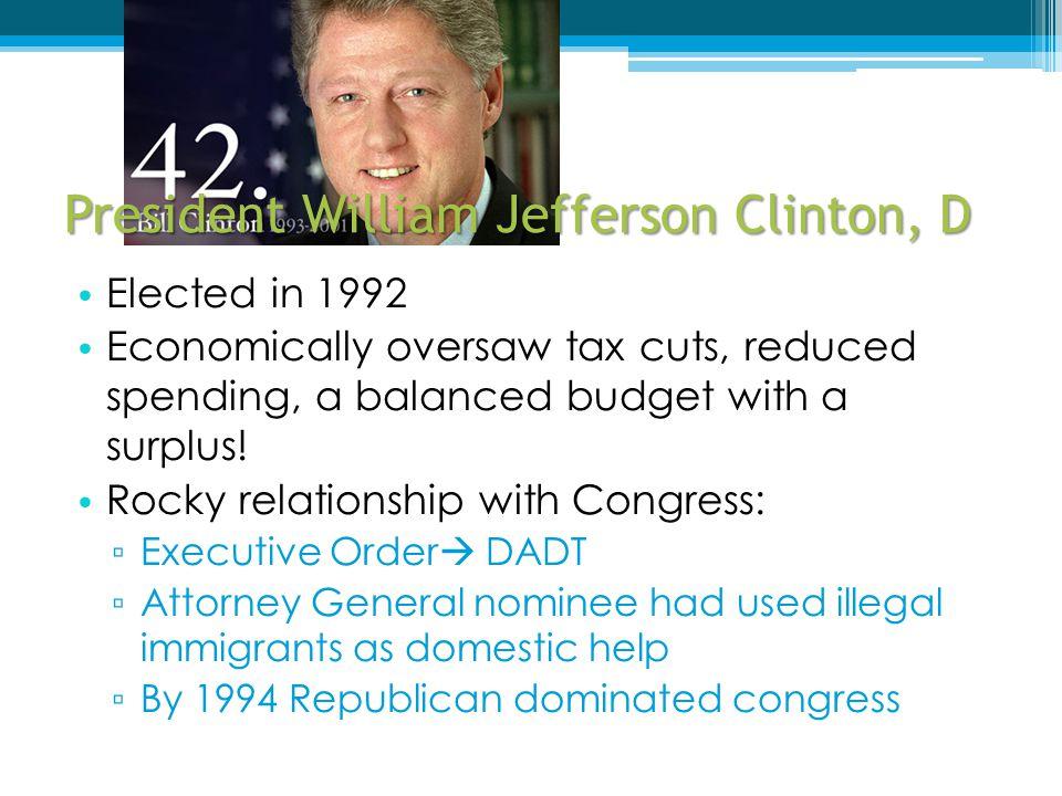 President William Jefferson Clinton, D
