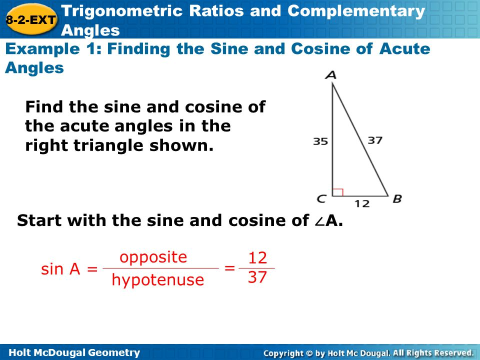 Example 1: Finding the Sine and Cosine of Acute Angles