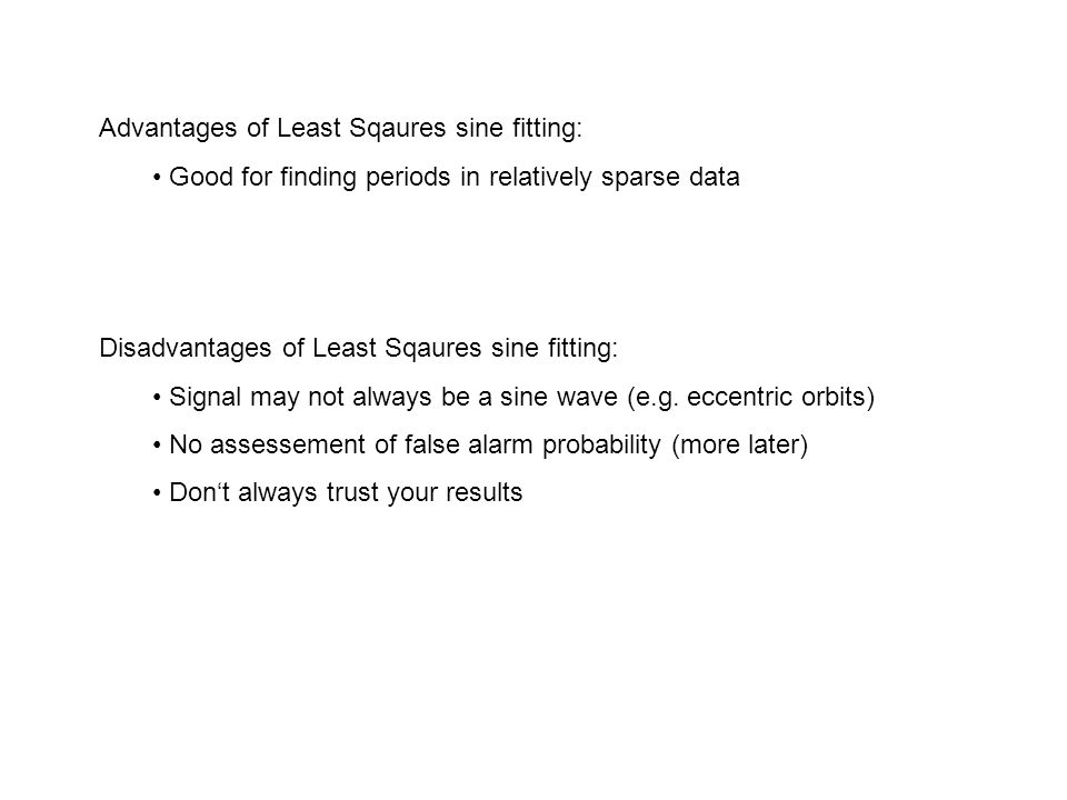 Advantages of Least Sqaures sine fitting: