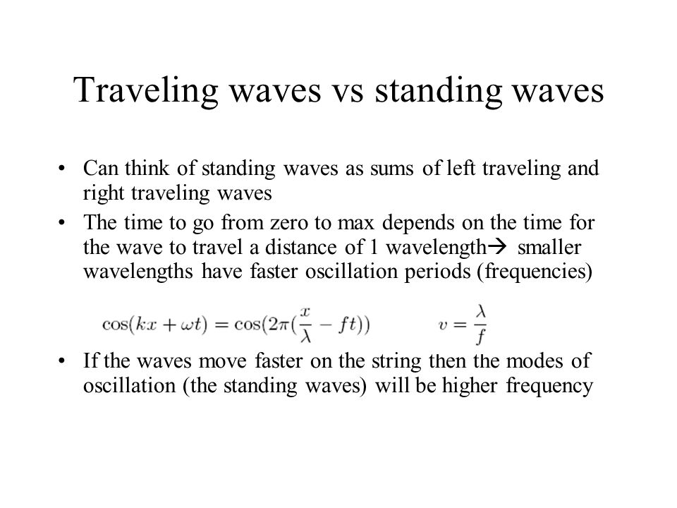 Traveling waves vs standing waves
