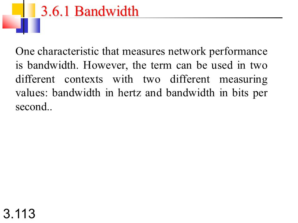 3.6.1 Bandwidth