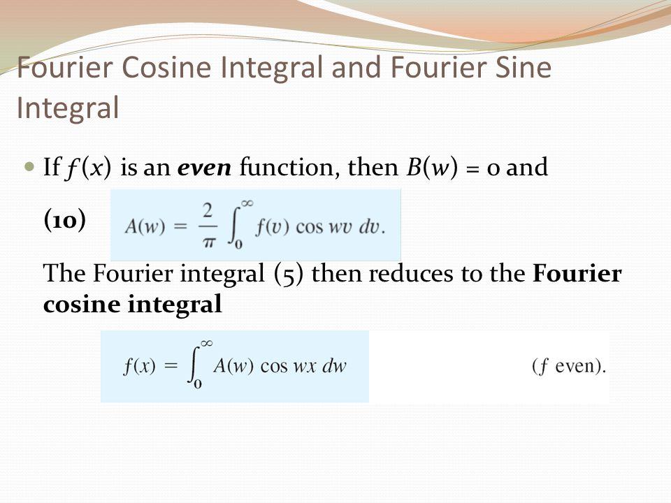 Fourier Cosine Integral and Fourier Sine Integral