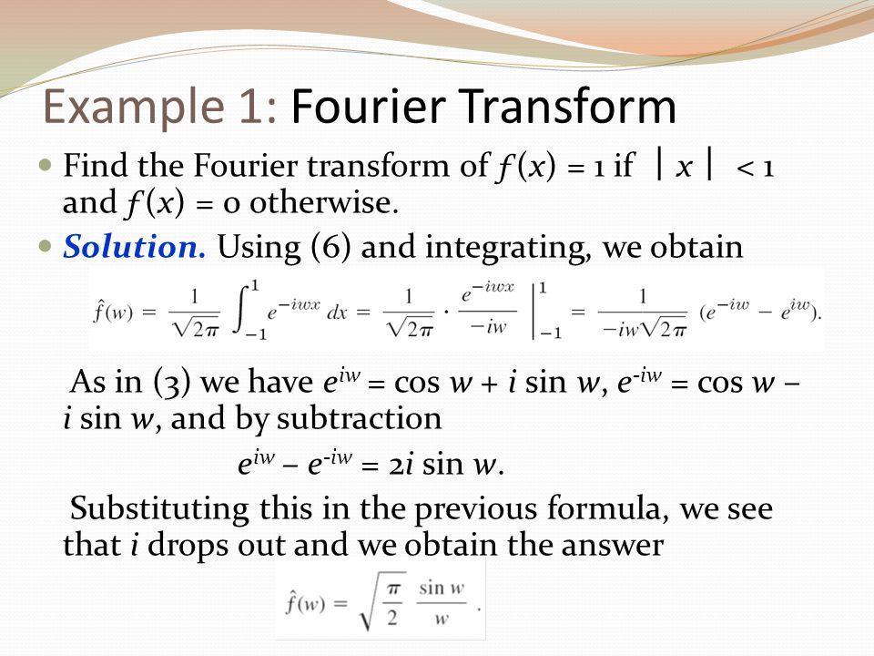 Example 1: Fourier Transform